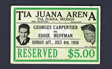 RARE 1926 George Carpentier vs Eddie Huffman illustrated boxing ticket boxer