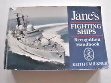 JANE'S FIGHTING SHIPS :   Recognition Handbook