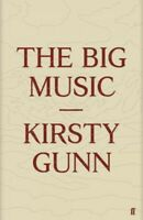 Big Music, Hardcover by Gunn, Kirsty, Brand New, Free P&P in the UK