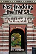 Fast Tracking the FAFSA  The Missing How-To Book for Financial Aid:-ExLibrary