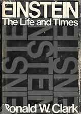 EINSTEIN: The Life and Times by Ronald W. Clark (1971 Hardcover/Dust Jacket)