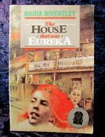 THE HOUSE THAT WAS EUREKA - Nadia Wheatley P/B 1989 Vintage Book 💥