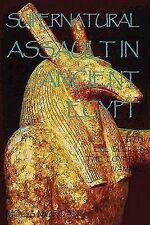 Supernatural Assault in Ancient Egypt: Seth, Evil Sleep & the Egyptian Vampire (