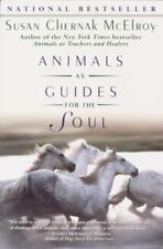 Animals As Guides for the Soul : Stories by Susan Chernak McElroy