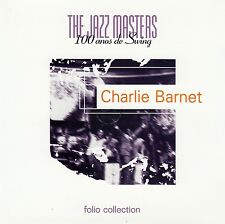 CHARLIE BARNET : THE JAZZ MASTERS - 100 ANOS DE SWING / CD