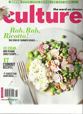 CULTURE THE WORD ON CHEESE MAGAZINE,   SUMMER, 2016  ( THE STAR OF SUMMER DISHES