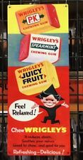 WRIGLEY'S FEEL RELAXED OLD ADVERTISING SIGN