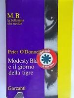 Modesty Blaise e il giorno della tigreO'Donnell peterGarzanti1966 rilegato 27