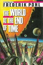 Frederik Pohl - The World at the End of Time - HC w/DJ 1st PRINT 1990