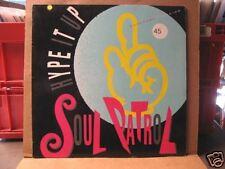 "SOUL PATROL ""HYPE IT UP"" - 12"" MAXI SINGLE"