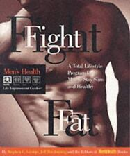 The Men's Health Life Improvement Guides: Fight Fat : A Total Lifestyle Program