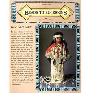Beads To Buckskins Volume 11