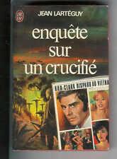 """Jean Larteguy : Enquête sur un crucifié - N° 710  """" Editions J'ai Lu """""""