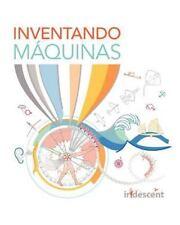Inventando Máquinas (edición en Español) by Tara Chklovski (2011, Paperback)