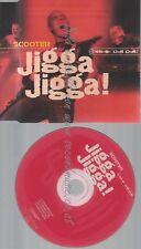 CD--SCOOTER -- --- JIGGA JIGGA !