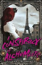 A Conspiracy of Alchemists: Book One in The Chroni