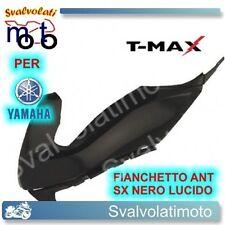 FIANCHETTO ANTERIORE SX NERO LUCIDO YAMAHA TMAX T-MAX 500 2008 77380023BL