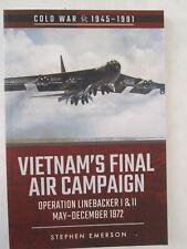 Vietnam's Final Air Campaign - Operation Linebacker I & II (Cold War 1945-1991)