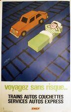 """""""SNCF : VOYAGEZ SANS RISQUE"""" Affiche originale entoilée SAVIGNAC 1970 67x105cm"""