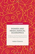 Power and Neoclassical Economics: A Return to P, Ozanne-,