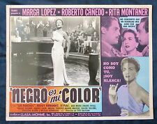 NEGRO ES MI COLOR Marga Lopez Los Panchos N MINT LOBBY CARD PHOTO 1950