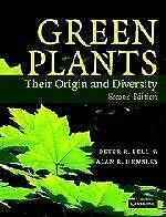 Green Plants : Their Origin and Diversity Paperback Peter Robert Bell
