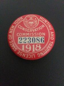 1918 New York State Conservation Commission Hunting and Trapping License Button