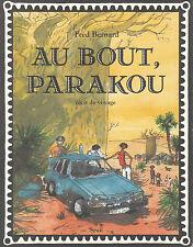 Livre au bout Parakou Fred Bernard book