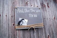 """Handmade Wooden Sign......""""Then there were """"custom #"""" Baby Shower, Bridal Shower"""