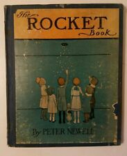 The Rocket Book by Peter Newell, Vintage 1912 Hardcover