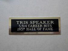 "Tris Speaker Nameplate For A Signed Baseball Ball Cube Or Card Plaque 1"" X 3"""