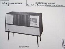 NORDMENDE BORNHOLM, CARUSO, MIKADO, 4/675C PHONOGRAPH RADIO PHOTOFACT