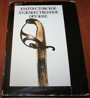 Russian EDGED WEAPONS Zlatoust 19th Century Artillery Arms Armour Book Album 80s