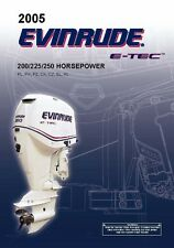 Evinrude Outboard Owners Manual 2005 E-TEC 200 / 225 / 250 HP MODELS CX, CZ, SL