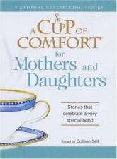 Book, A Cup of Comfort for Mothers & Daughters Bonding (New old stock)