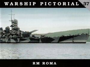 Classic Warships Publishing - Warship Pictorial 37 - Regia Marina - Roma.