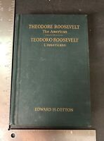 1926 Theodore Roosevelt - The American - By Edwars Cotton English / Italian Rare