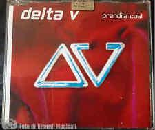 DELTA V- PRENDILA COSI'2004CDS