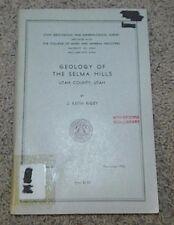 GEOLOGY OF THE SELMA HILLS Utah County by Rigby November 1952