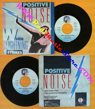 LP 45 7''  POSITIVE NOISE When lightning strikes 1983 italy FRANTON no cd mc dvd