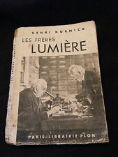 Les frères Lumière Henri Kubnick Plon 1938