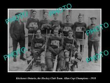 Old 6 X 4 Historic Photo Of Kitchener Ontario, Ice Hoeckey Team, Allan Cup 1918