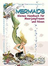 Kleines Handbuch für Meerjungfrauen und Nixen