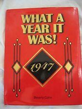 What A Year It Was! 1947  Hardcover DJ Birthdays, Anniversaries or Reunions