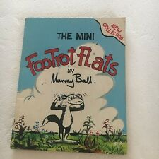 MURRAY BALL COMIC. THE MINI FOOTROT FLATS, 14.5 BY 11.5CM 0959226338