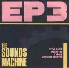 "Sounds machine-hothouse flowers,mccarthy,steve earle,a house.7"""
