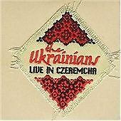 The Ukrainians - Live in Czeremcha (Live Recording, 2008) FOLK CD - RARE