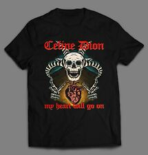 HEAVY METAL CELINE DION MASHUP MY HEART WILL GO ON SHIRT * FREE SHIPPING