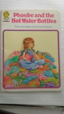 PHOEBE AND THE HOT WATER BOTTLES BY TERRY FURCHOLT & LINDA DAWSON 1981