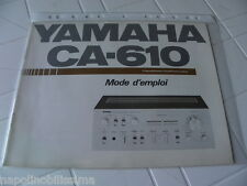 Yamaha CA-610 Owner's Manual  Operating Instruction   New  French language